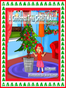 A Christmas Tree Christmas. Children's Picture Book.