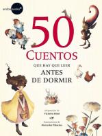 50 cuentos que hay que leer antes de dor