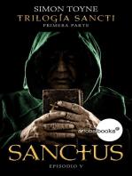 SANCTUS. EPISODIO V