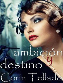 Ambición y destino