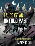 Tales of an Untold Past