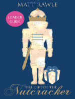 The Gift of the Nutcracker Leader Guide