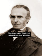 The Complete Works of John Greenleaf Whittier