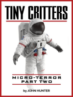 Tiny Critters, Micro-Terror, Part Two