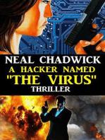 """A Hacker Named """"The Virus"""""""