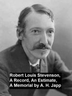 Robert Louis Stevenson, a Record, an Estimate, a Memorial
