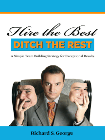 Hire The Best: Ditch The Rest