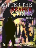 After the Reaper Calls