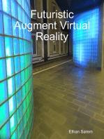 Futuristic Augment Virtual Reality