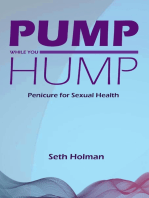 Pump While You Hump: Penicure for Sexual Health