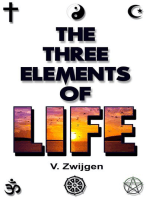 The Three Elements of Life