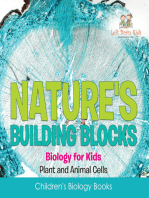 Nature's Building Blocks - Biology for Kids (Plant and Animal Cells) - Children's Biology Books