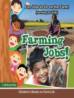 Farming Jobs! Fun Jobs to Do on the Farm! (Farming for Kids) - Children's Books on Farm Life