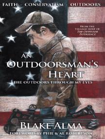 An Outdoorsman's Heart