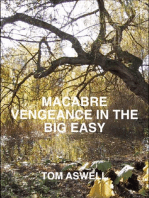 Macabre Vengeance in the Big Easy