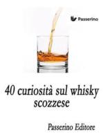 40 curiosità sul whisky scozzese