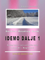 "Serbian Reading Book ""Idemo dalje 1"" (A1-Beginners): Reading Texts in Latin and Cyrillic Script for Level A1: Serbian Reader, #1"