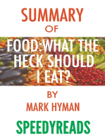 Summary of Food, What the Heck Should I Eat?
