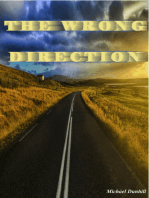 The Wrong Direction (The Missing Message to Salvation)