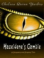 Hazeldene's Gamble