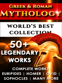 Greek and Roman Mythology - World's Best Collection: 50+ Legendary Works – Complete Works of Euripides, Homer, Ovid, Sophocles and Many More