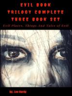 Evil Book Trilogy Complete Three Book Set