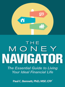 The Money Navigator: The Essential Guide to Living Your Ideal Financial Life