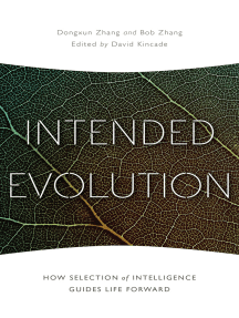 Intended Evolution: How Selection of Intelligence Guides Life Forward