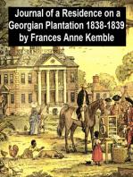Journal of a Residence on a Georgian Plantation 1838-1839