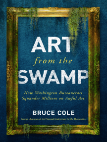 Art from the Swamp: How Washington Bureaucrats Squander Millions on Awful Art