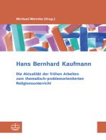 Die Aktualität der frühen Arbeiten zum thematisch-problemorientierten Religionsunterricht
