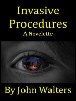Invasive Procedures