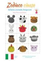 Zodiaco cinese: Schema uncinetto Amigurumi