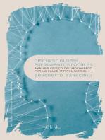 Discurso global, sufrimientos locales: Análisis crítico del movimiento por la salud mental global