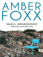 Small Awakenings