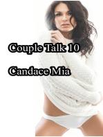 Couple Talk 10