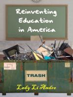Reinventing Education in America