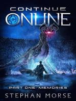 Continue Online Part One: Memories: Continue Online, #1
