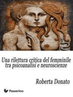 Una rilettura critica del femminile tra psicoanalisi e neuroscienze