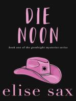 Die Noon (Goodnight Mysteries - Book 1)