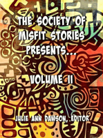 The Society of Misfit Stories Presents