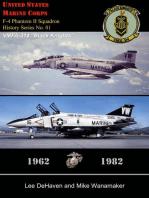 """USMC F-4 Phantom II Squadron History Series, No. 01, VMFA-314 """"Black Knights,"""" 1962: 1982"""