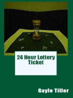 24 Hour Lottery Ticket