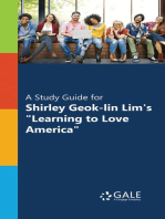 "A Study Guide for Shirley Geok-lin Lim's ""Learning to Love America"""