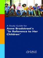 """A Study Guide for Anne Bradstreet's """"In Reference to Her Children"""""""