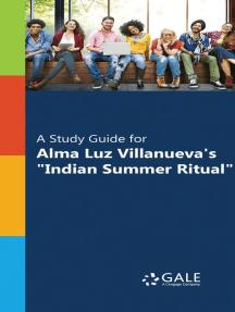 "A Study Guide for Alma Luz Villanueva's ""Indian Summer Ritual"""