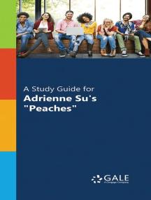 """A Study Guide for Adrienne Su's """"Peaches"""""""
