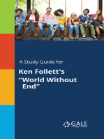 "A Study Guide for Ken Follett's ""World Without End"""
