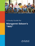 "A Study Guide for Margaret Edson's ""Wit"""