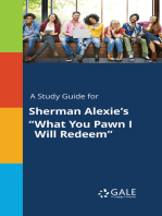"A Study Guide for Sherman Alexie's ""What You Pawn I Will Redeem"""
